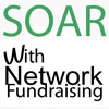 Learn about SOAR with Network Fundraising